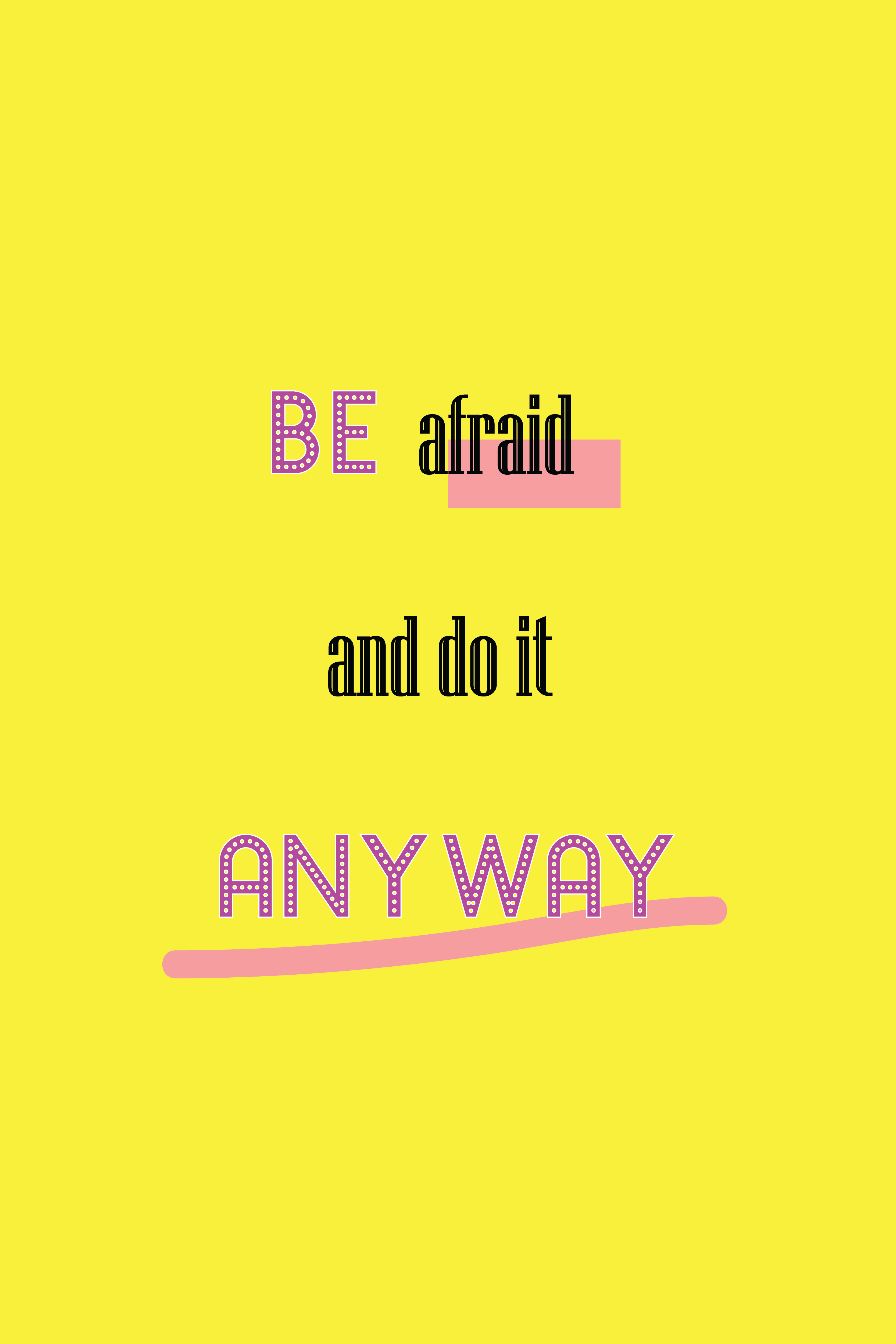 be afraid and do it anyway comfort zone