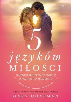 5 Pięć Języków Miłości Gary Chapman Zrozum Związek