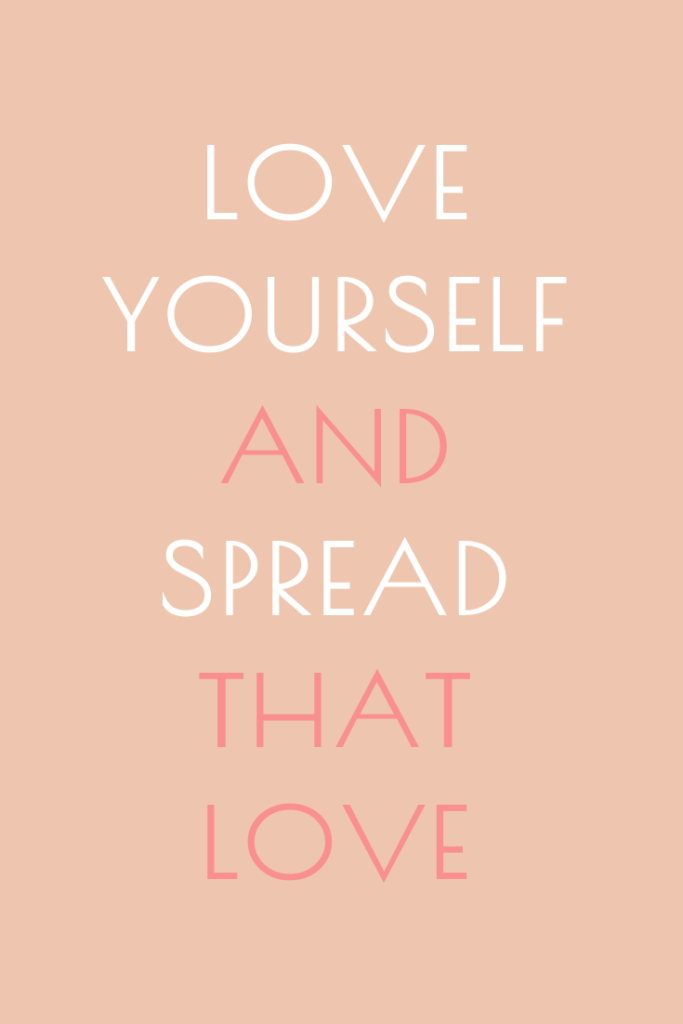Love Yourself Spread Quotes Wallpaper