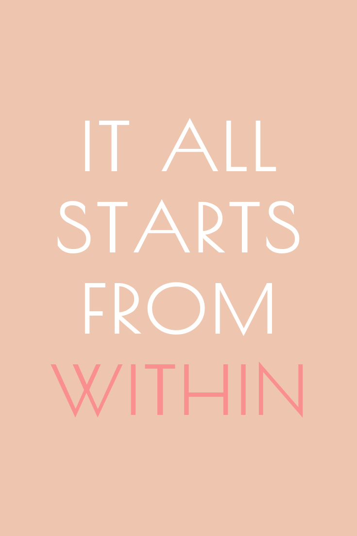 It All Starts From Within Inspirational Graphic