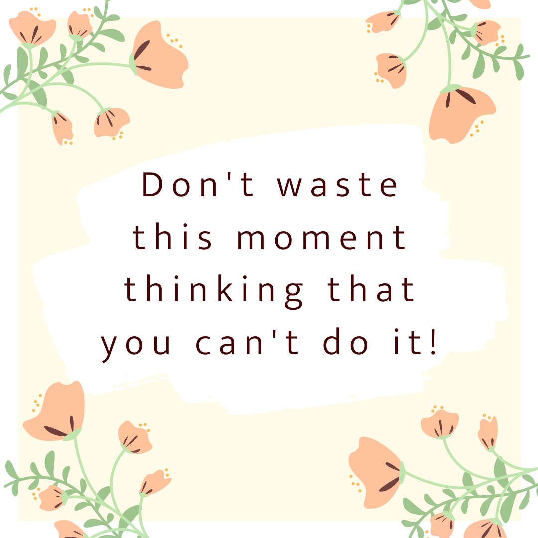 Don't Waste Moment Doubting Yourself Life Quotes Wallpaper