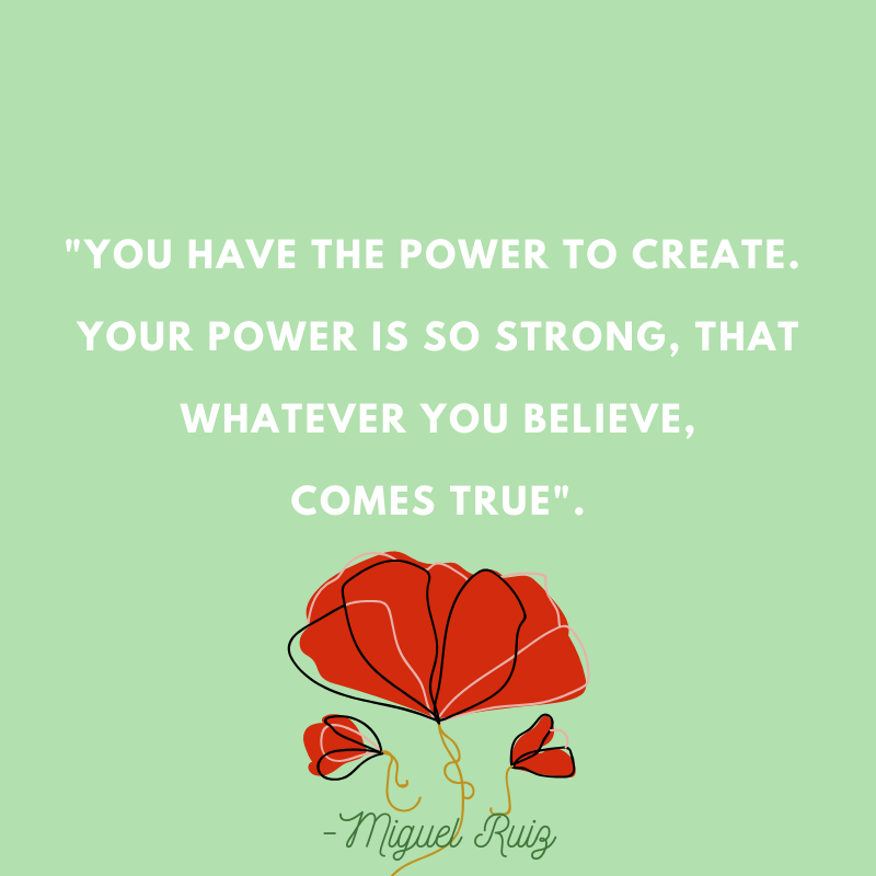Miguel Ruiz Quotes Printable Power Create Mastery