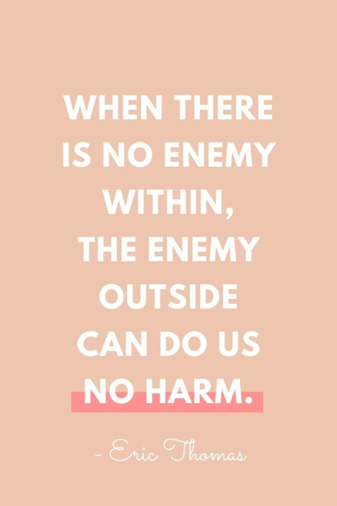 Eric Thomas Quotes Enemy Harm Self Esteem