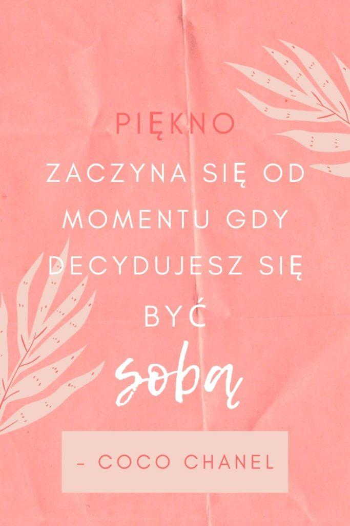 Coco Chanel Cytaty Piękno Bądź Sobą