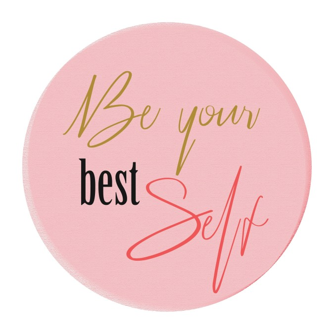 Be Your Best Self Quote Round Motivation