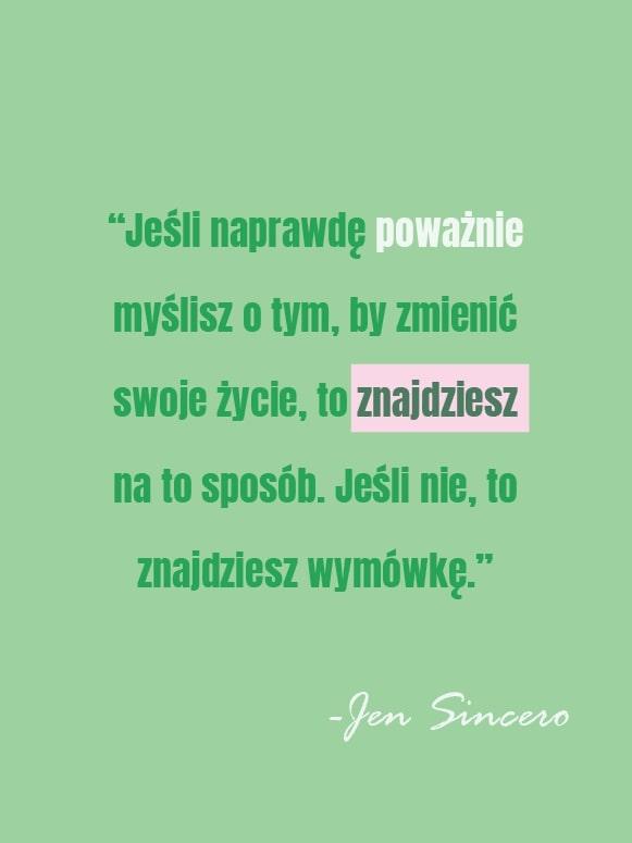 Jen Sincero Zmień Swoje Zycie Kozak Inspirujące Cytaty