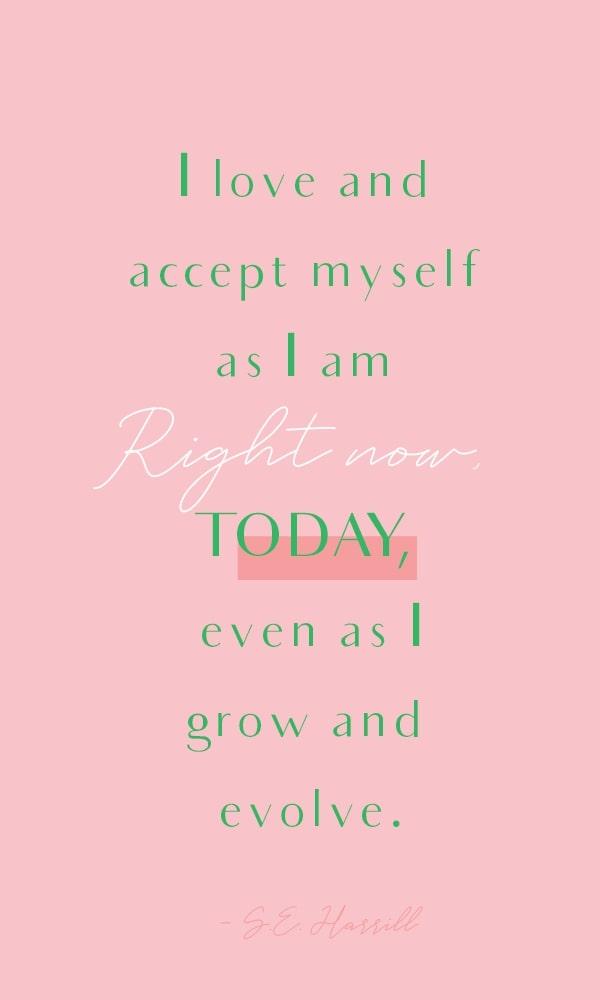 Harrill Quotes Love Accept Build Self Esteem