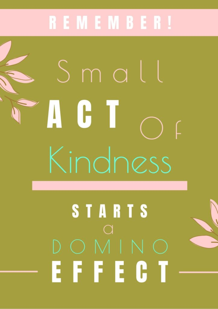 Small Act Of Kindness Domino Effect Graphic Quote