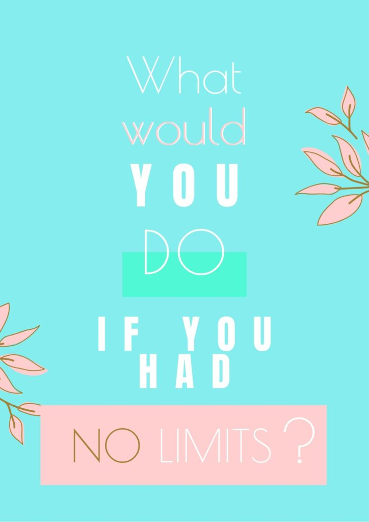 What would you do no limits